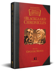 The Blackgaard Chronicles 1: Opening Moves